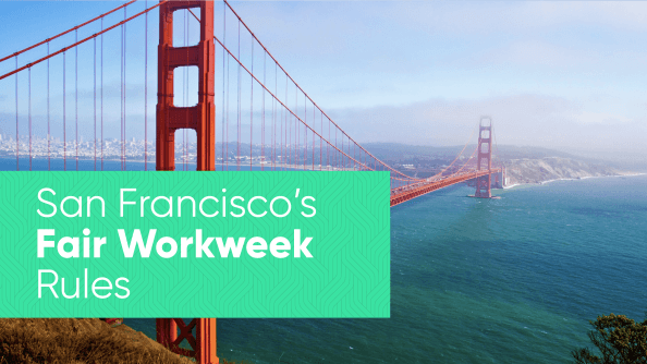 San Francisco Fair Workweek Labor Laws