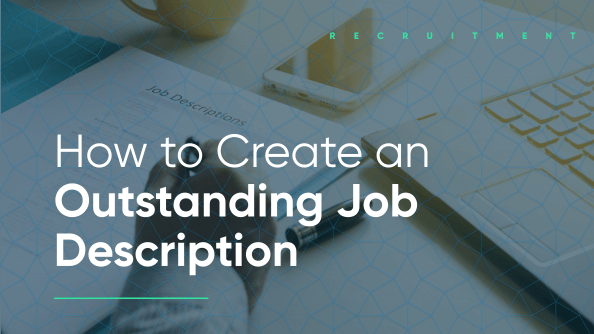 Create an outstanding job description