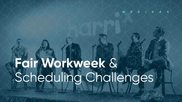 state of scheduling fair workweek