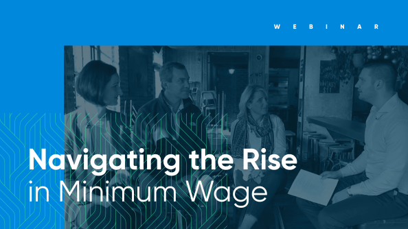 Navigating the Rise in Minimum Wage