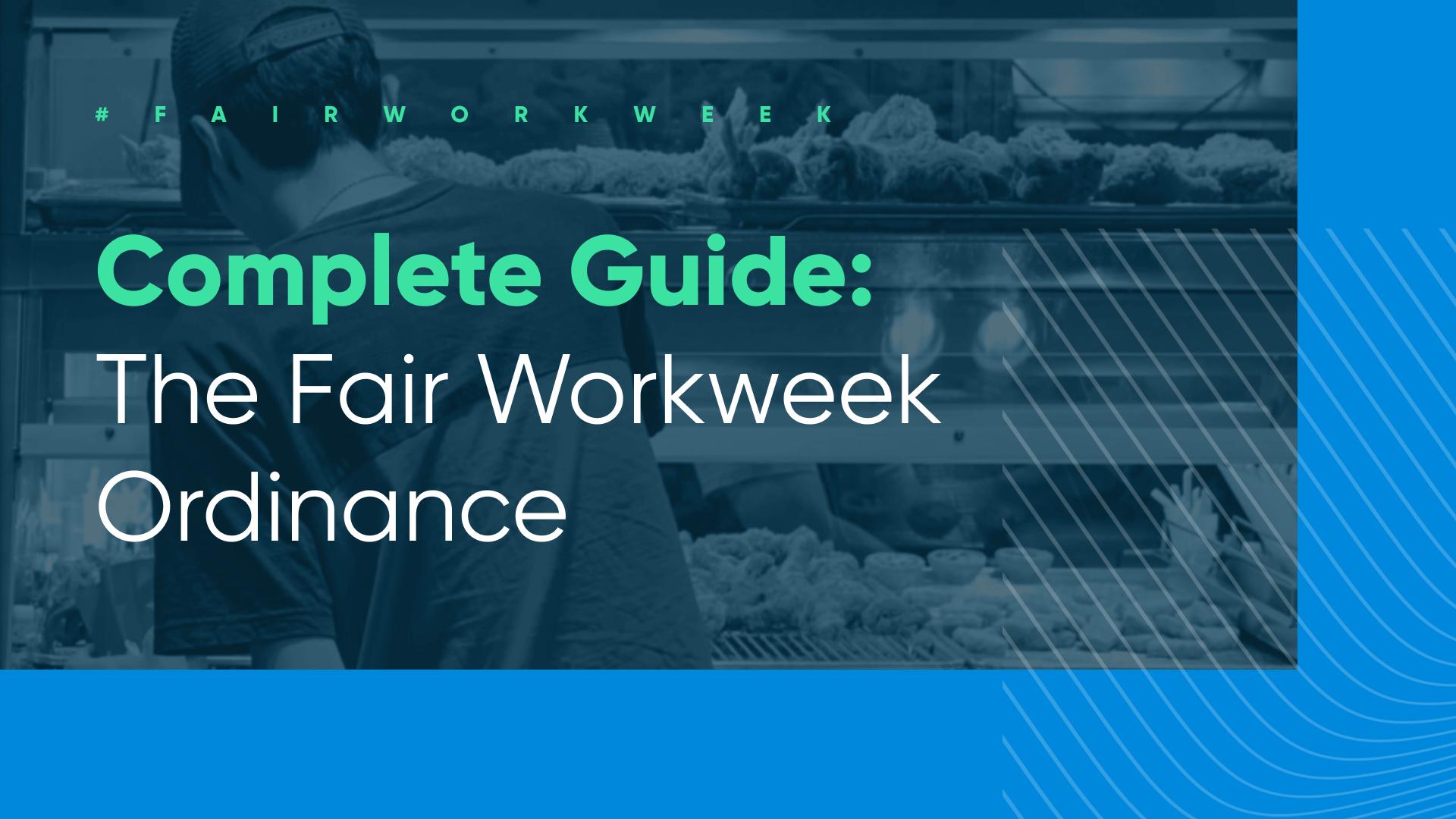 Harri Complete Fair Workweek Ordinance guide