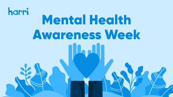 Harri supports Mental Health Awareness Week