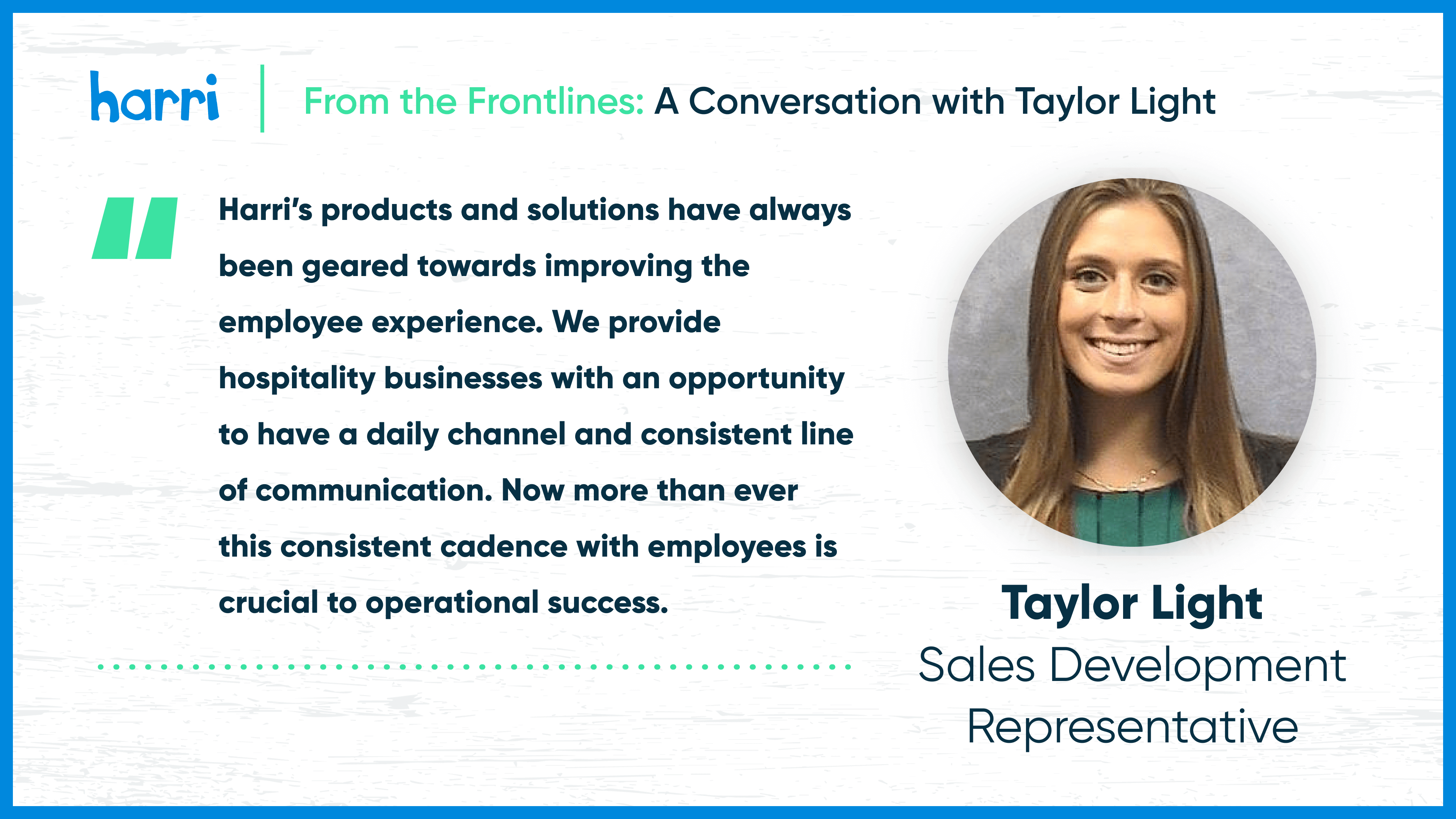 From the Frontlines: Taylor Light and employee morale