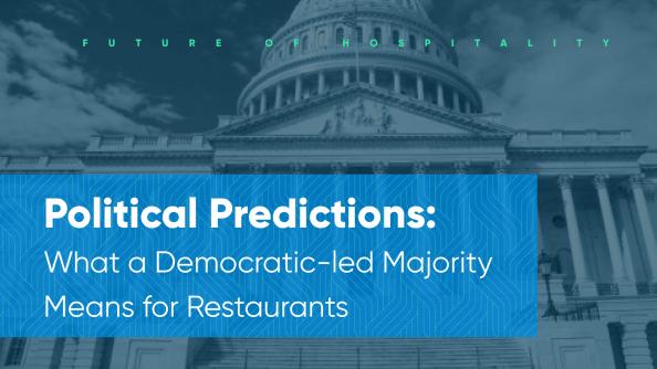 2021 hospitality political predictions