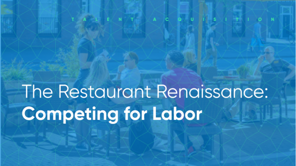 The Restaurant Renaissance Competing for Labor with talent acquisition tech