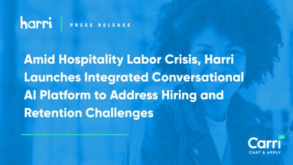 harri launches conversational ai for hospitality hiring crisis