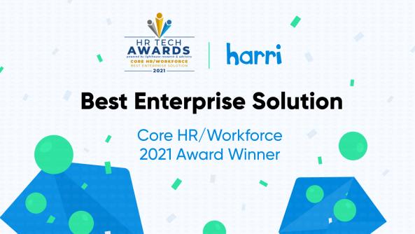 Harri Named a 2021 HR Technology Award Winner as the Best Enterprise Solution for HR/Workforce