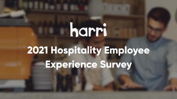 2021 Hospitality Employee Experience Survey