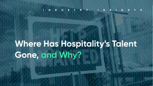 Where Has Hospitality's Talent Gone, and Why?