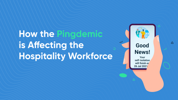 The 'Pingdemic' Continues To Damage The Hospitality Industry