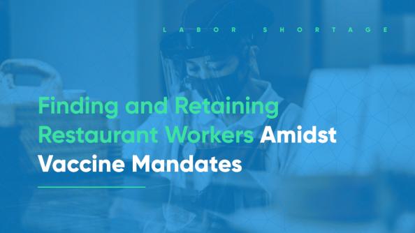 hiring restaurant workers with vaccine mandates