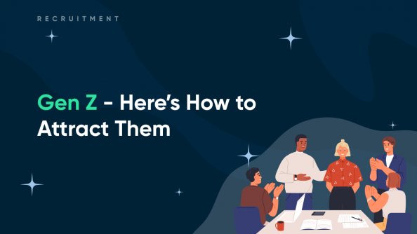 Gen Z - Here's How to Attract Them