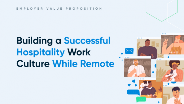 Building a successful hospitality work culture while remote