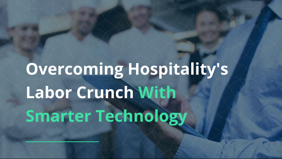 hospitality rech adoption to overcome labor crunch