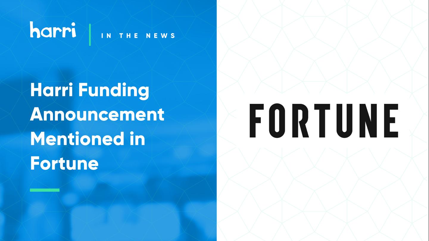 harri funding news fortune magazine
