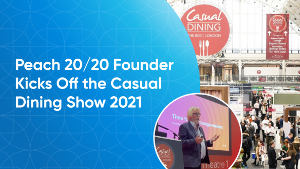 Peach 20/20 at Casual Dining Show