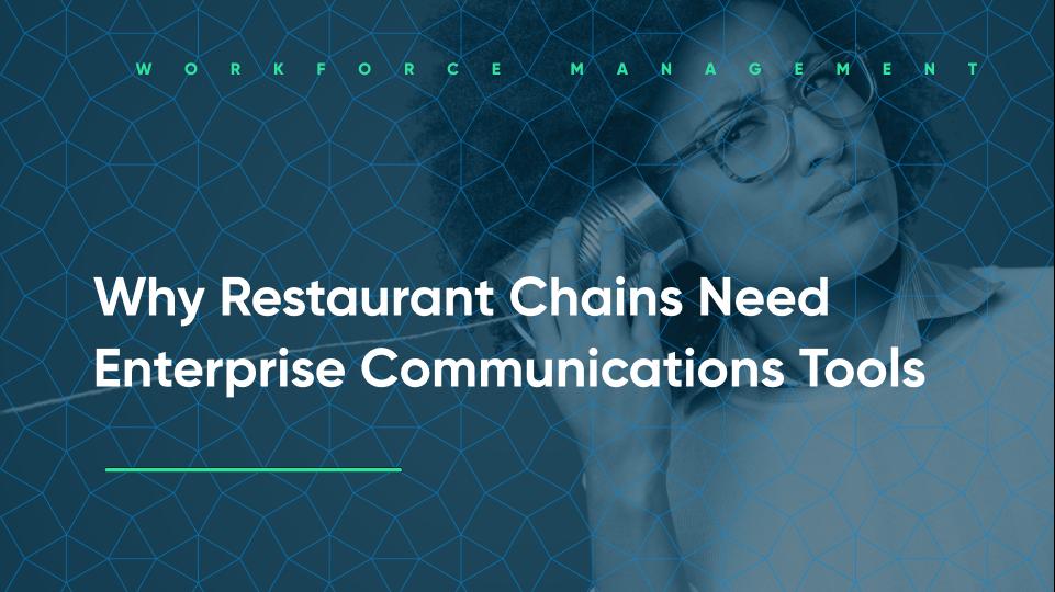 enterprise communication tools enable stronger restaurant operations